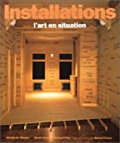 img - for Installations : l'art en situation book / textbook / text book