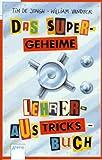 img - for Das supergeheime Lehreraustricksbuch. ( Ab 11 J.). book / textbook / text book