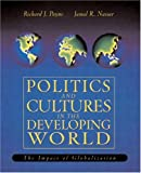 img - for Politics and Culture in the Developing World: The Impact of Globalization book / textbook / text book