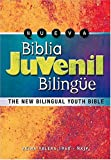 Nueva Biblia Juvenil Bilingüe: The New Bilingual Youth Bible (Version Reina-Valera 1960/New King James Version) (Spanish Edition)