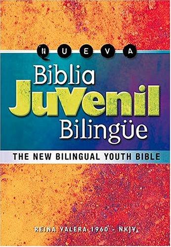 Download Nueva Biblia Juvenil Bilingüe: The New Bilingual Youth Bible (Version Reina-Valera 1960/New King James Version) (Spanish Edition) pdf epub