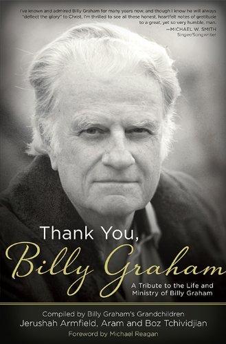 Thank You, Billy Graham Paperback by Jerushah Armfield & Aram Tchividjian (2014-03-01)