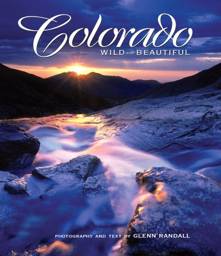 Colorado Wild and Beautiful