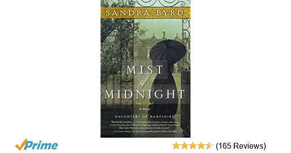 Mist of Midnight: A Novel (The Daughters of Hampshire): Sandra Byrd