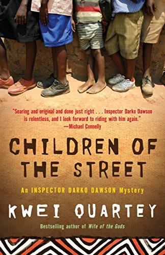 Children of the Street (Darko Dawson, Bk 2) (A Darko Dawson Mystery)