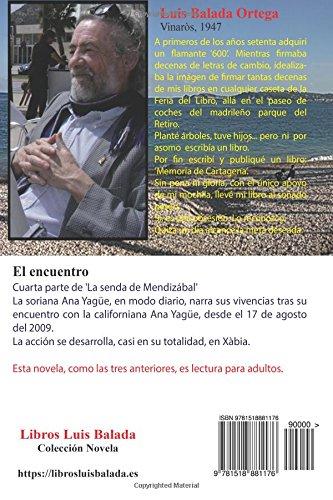 El encuentro (La senda de Mendizábal) (Volume 4) (Spanish Edition): Luis Balada Ortega: 9781518881176: Amazon.com: Books