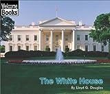 The White House, Lloyd G. Douglas, 0516258559