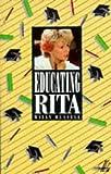 Educating Rita (New Longman Literature)