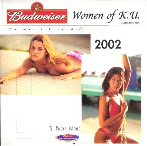 2002: Budweiser Women of K.U.  Swimsuit Calendar