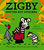Zigby and the Ant Invaders, Brian Paterson, 0007131828