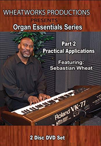 Organ Essentials Series, Part 2 Practical Applications (Parts Essential)