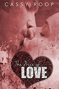 The Price of Love by [Roop, Cassy]