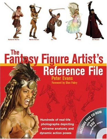The Fantasy Figure Artist's Reference File with CD-ROM