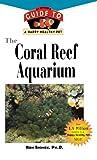 The Coral Reef Aquarium, Ron L. Shimek, 1582451176