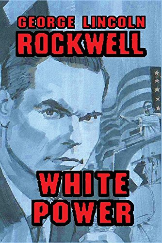 Book cover from White Power by George Lincoln Rockwell