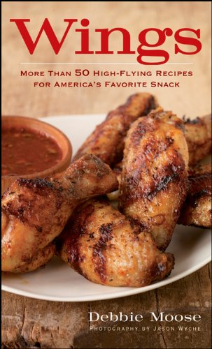 Buffalo Sauce Recipes (Wings: More Than 50 High-Flying Recipes for America's Favorite Snack)