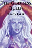 The Goddess Queen (The Rys Chronicles Book 2)