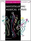 Investigating Musical Styles, Roy Bennett, 052138883X