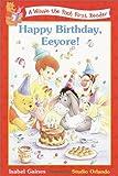 Happy Birthday, Eeyore! (Disney First Readers)