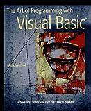 The Art of Programming with Visual Basic, Mark Warhol, 0471128538