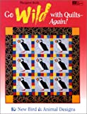 Go Wild with Quilts - Again!, Margaret Rolfe, 1564771261