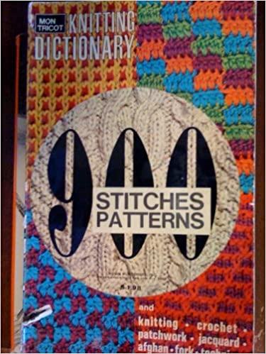 Mon Tricot Knitting Dictionary 900 Stitches Patterns Margaret