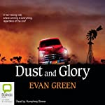 Dust and Glory | Evan Green