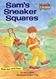 Sam's Sneaker Squares (Math Matters)