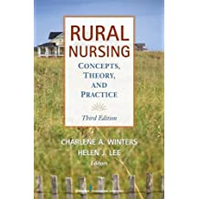 Rural Nursing: Concepts, Theory and Practice
