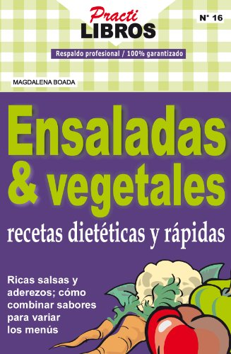 Ensaladas & Vegetales (Practilibros) (Spanish Edition) - Kindle edition by Magdalena Boada, LetraFresca. Health, Fitness & Dieting Kindle eBooks ...