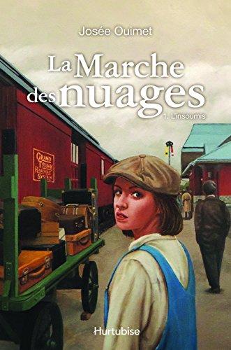 La Marche Des Nuages V 01 L'Insoumis