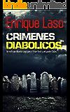 Crímenes Diabólicos: Un caso para Ethan Bush y el padre Salas (Spanish Edition)