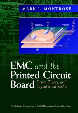 EMC and the Printed Circuit Board: Design, Theory, and Layout Made Simple (IEEE Press Series on Electronics Technology) by Mark I. Montrose (1998-08-21) Zebra Printed Circuit Board