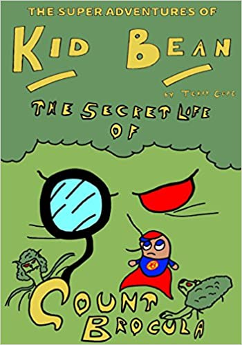 The Secret Life of Count Brocula (The Super Adventures of