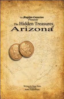 The Hidden Treasures of Arizona by [Horn, Jesse]