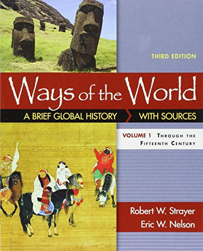 Ways of the World with Sources, Volume I 3e & LaunchPad for Ways of the World, 3e (Six Month Access)