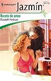 Receta de Amor, Elizabeth Harbison, 037368326X