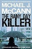 The Rainy Day Killer, Michael J. McCann, 0987708783