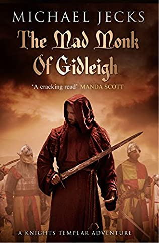 The Mad Monk Of Gidleigh Medieval West Country Mystery Book 14 By