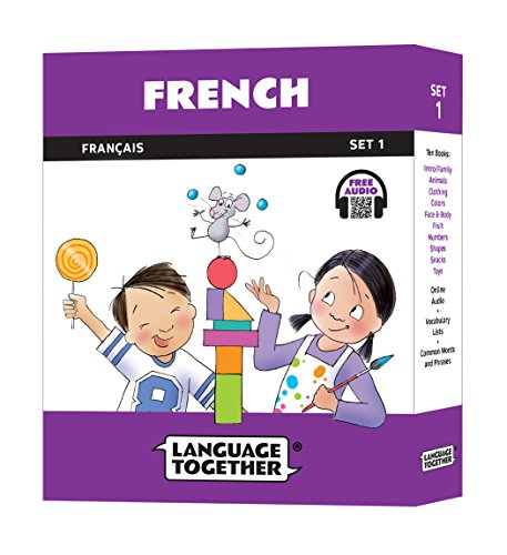 French for Kids: 10 First Reader Books with Online Audio and 100 Vocabulary Words (Beginning to Learn French) Set 1 by Language Together by Language Together
