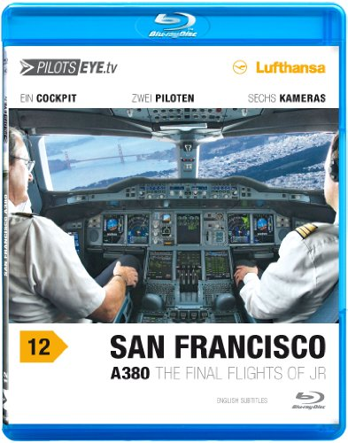 PilotsEYE.tv | SAN FRANCISCO A380 |:| Blu-ray Disc® |:| Cockpitflug LUFTHANSA | Airbus A380 | The final flights... ()