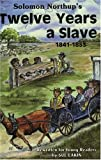 Solomon Northup's Twelve Years a Slave: 1841-1853 re-written version for young readers