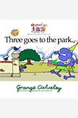 Three goes to the park Paperback
