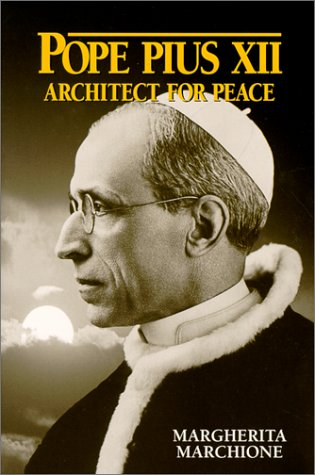 Read Online Pope Pius XII: Architect for Peace pdf epub