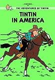 Tintin in America (Tintin Young Readers Series)