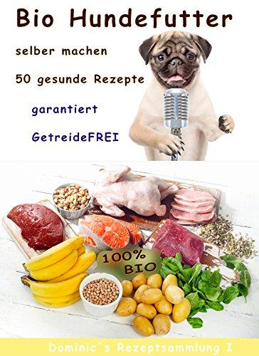 Living At Home Rezepte bio hundefutter selber machen 50 gesunde rezepte ohne getreide