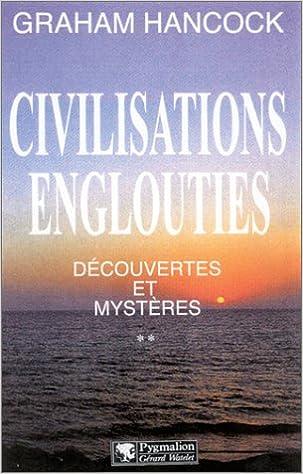 Livre gratuits Civilisations englouties - Découvertes et Mystères, tome 2 pdf