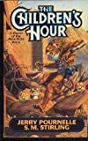 The Children's Hour, Jerry Pournelle and S. M. Stirling, 0671720899