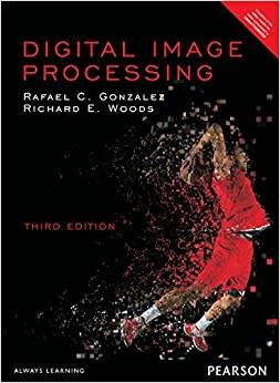 Book Digital Image Processing, 3Rd Edn by Richard E. Woods Rafael C. Gonzales (2016-12-25)