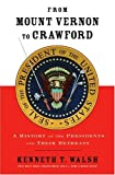 From Mount Vernon to Crawford, Kenneth T. Walsh, 1401301215